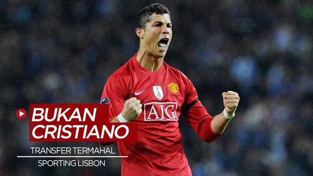 Cover 5 Pemain Termahal Sporting Lisbon, Tidak Ada Nama Cristiano Ronaldo