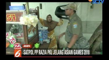 Penertiban ini juga untuk menyambut pelaksanaan Asian Games 2018.