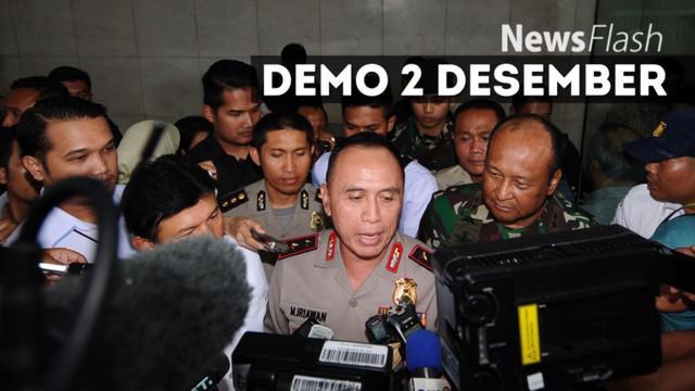 Kapolda Metro Jaya Irjen Pol M Iriawan menegaskan personel gabungan pengamanan demo 2 Desember tidak dilengkapi senjata. Namun, hal tersebut bukan berarti melonggarkan penjagaan aksi yang dihelat di Lapangan Monumen Nasional (Monas) ini.