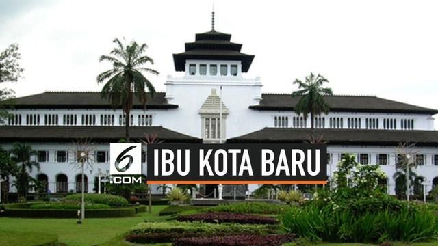 Gubernur Jawa Barat, Ridwan Kamil berencana memindahkan ibu kota Jabar dari Kota Bandung ke daerah lain.