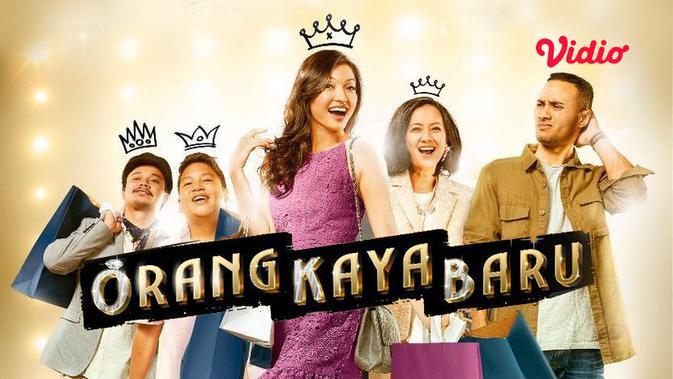 Orang Kaya Baru Rekomendasi Film Keluarga Yang Cocok Ditonton Di Akhir Pekan Showbiz Liputan6 Com