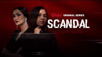 Mengungkap Prostitusi Online dalam Serial Scandal, Tonton Selengkapnya di Vidio