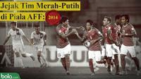 Jejak Tim Merah-Putih di Piala AFF_2014 (Bola.com/Adreanus Titus)