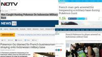 Media asing yang menyoroti ulah WNA Prancis bermain pokemon di Kodim Cirebon. (Berbagai Sumber)