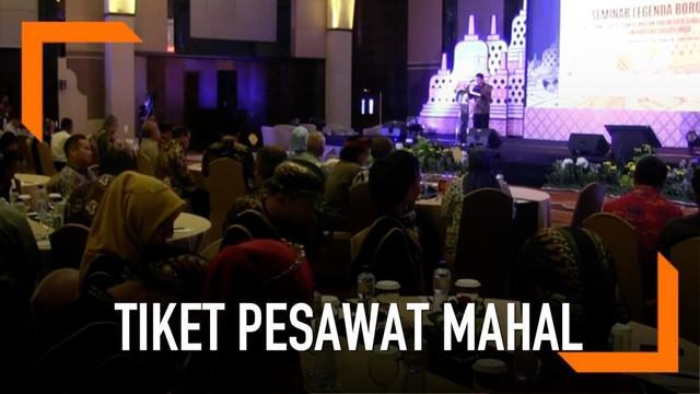 Menteri Pariwisata, Arif Yahya, mengeluhkan harga tiket pesawat yang berimbas pada penurunan pengunjung tempat wisata di Tanah Air.