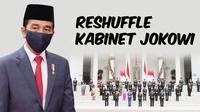 Banner Infografis 6 Wajah Baru dalam Reshuffle Kabinet Jokowi. (Liputan6.com/Trieyasni)