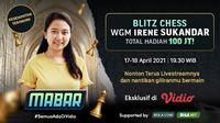 Mabar Blitz Chess bersama Irene Sukandar dapat disaksikan melalui platform streaming Vidio. (Dok. Vidio)