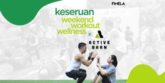 Bakar Kalori di Weekend Workout Wellness x Active Barn
