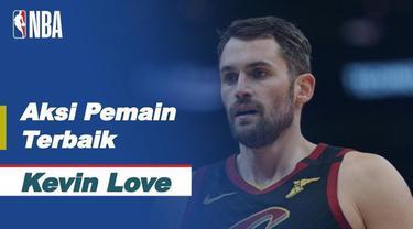 Berita Video Aksi-Aksi Terbaik dari Bintang Cleveland Cavaliers, Kevin Love Saat Kalahkan Boston Celtics di NBA Hari Ini