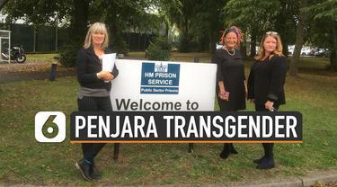 Kementerian Kehakiman Inggris mengumumkan dibukanya penjara pertama untuk transgender pada Maret 2019. Pertama kali sel khusus ini dihuni tiga orang laki-laki yang merubah gendernya.