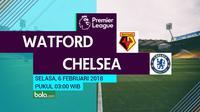 Premier League_Watford Vs Chelsea (Bola.com/Adreanus Titus)