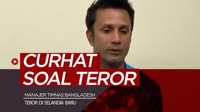 Teror Selandia Baru Image: VIDEO: Curhat Manajer Timnas Bangladesh Soal Aksi Teror Di