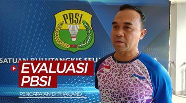 Berita video evaluasi singkat dari PBSI terkait pencapaian para atlet bulutangkis Indonesia selama menjalani 3 turnamen di Thailand.