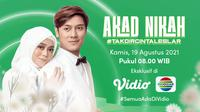 Live streaming akad nikah Lesti Kejora dan Rizky Billar, Kamis (19/8/2021) dapat disaksikan melalui kanal Indosiar yang ada di platform Vidio. (Dok. Vidio)