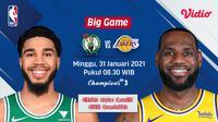 Pertandingan Celtics vs Lakers, Minggu (31/1/2021) pukul 08.30 dapat disaksikan live streaming melaui platform Vidio. (Dok. Vidio)