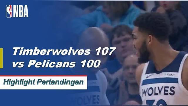 Andrew Wiggins mencetak 23 poin, Karl-Anthony Towns menambah 25 poin dan 11 rebound ketika Timberwolves mengalahkan Pelicans, 107-100.