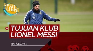 Berita Video Spotlight Inter Milan dan 4 Klub Tujuan Lionel Messi Jika Tinggalkan Barcelona