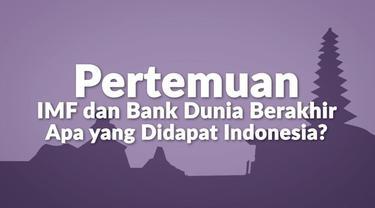 Pertemuan IMF-Bank Dunia resmi berakhir pada Minggu (14/10/2018). Pertemuan ini menjadi ajang menginformasikan tentang kondisi perekonomian Indonesia di mata dunia. Indonesia bahkan dinilai sukses menjadi tuan rumah untuk event berskala internasional...
