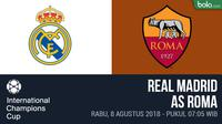 ICC 2018_Real Madrid Vs AS Roma (Bola.com/Adreanus Titus)