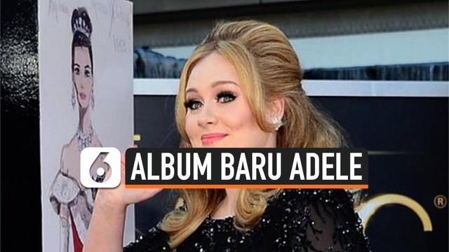 Setelah hiatus beberapa tahun dari panggung hiburan, penyanyi sekaligus penulis lagi asal Inggris, Adele, dikabarkan akan segera merilis album teranyarnya pada bulan Februari mendatang.