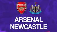 Liga Inggris: Arsenal vs Newcastle United. (Bola.com/Dody Iryawan)