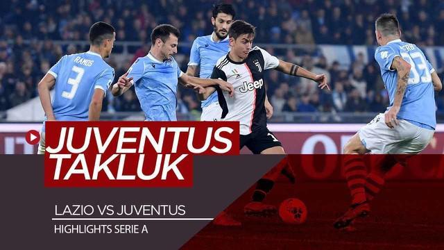 Berita Video Highlights Serie A, Lazio Berikan Kekalahan Pertama Juventus dengan Skor 3-1