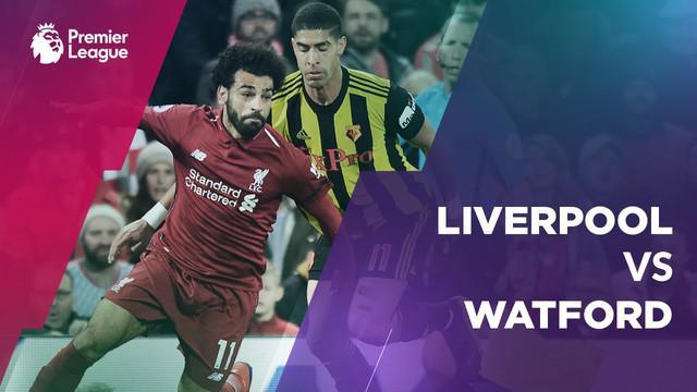 Berita video statistik Liverpool vs Watford pada laga pekan ke-28 Premier League 2018-2019, Kamis (28/2/2019).