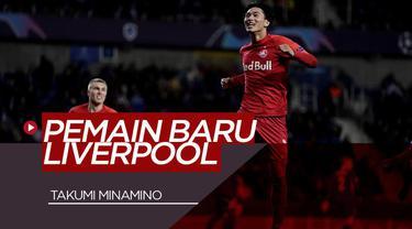Berita Video Takumi Minamino, amunisi baru Liverpool asal Jepang