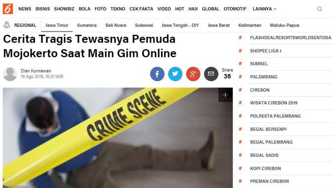 Cek Fakta - Artikel Liputan6.com Soal Cerita Tragis Tewasnya Pemuda Mojokerto Saat Main Gim Online
