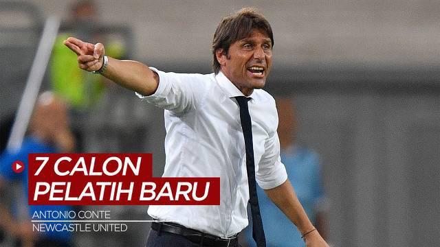 Berita Video, Antonio Conte dan 6 Kandidat Pelatih Baru Newcastle United
