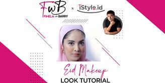 Fimela with Barry X iStyle | Eid Makeup Look Tutorial