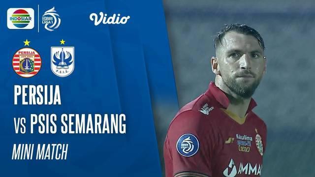 Berita Video momen seru yang terjadi dalam pertandingan Persija Jakarta melawan PSIS Semarang di BRI Liga 1.
