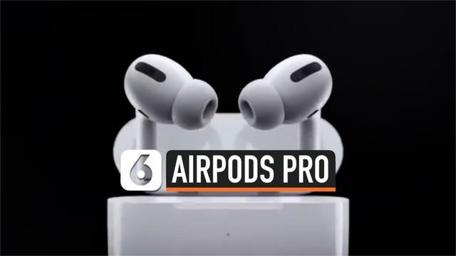 Apple resmi merilis AirPos Pro ke pasaran. Perangkat audio baru ini diklaim kedap suara dan lebih canggih dibandingkan AirPods 2.