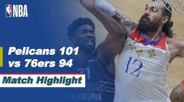 Berita Video Highlights NBA, New Orleans Pelicans Kalahkan Philadelphia 76ers (10/4/2021)