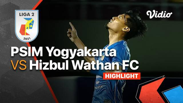 Berita Video, Hasil Pertandingan PSIM Yogyakarta Vs Hizbul Wathan FC pada Senin (4/10/2021)