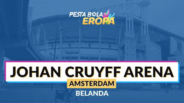 Berita motion grafis profil stadion Euro 2020, Johan Cruyff Arena.