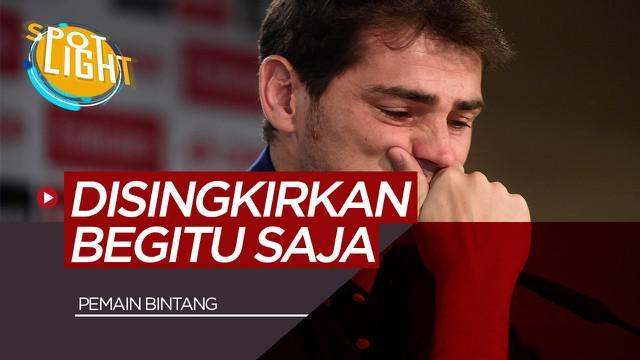 Berita Video Spotlight 5 Pemain Yang Disingkirkan Klubnya Dengan Cara Menyakitkan, Termasuk Iker Casillas