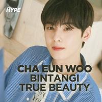 Cha Eun Woo dan Moon Ga Young jadi Pasangan di Drakor True Beauty