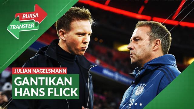 Berita video Julian Nagelsmann resmi gantikan Hans Flick sebagai manajer baru Bayern Munchen.