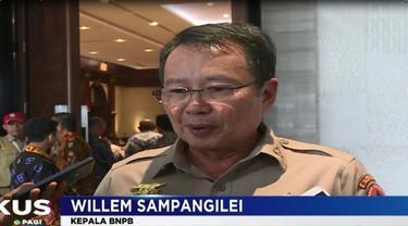 Kepala BNPB, Willem Rampangilei meminta agar kepala derah melakukan pemetaan lokasi rawan bencana.