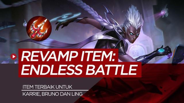 Berita motion grafis Endless Battle, item terbaik untuk Karrie, Bruno dan Ling setelah di revamp.