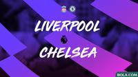 Premier League - Liverpool Vs Chelsea (Bola.com/Adreanus Titus)