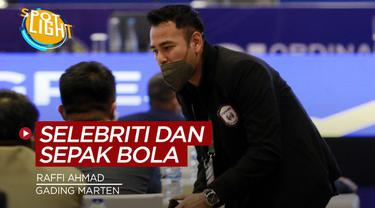 Berita spotlight tentang deretan selebritas Indonesia yang memegang klub sepak bola lokal, salah satunya ada Raffi Ahmad dan Gading Marten.
