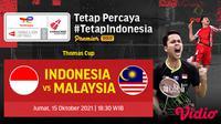 Live Streaming Quarter Final Piala Thomas Cup 2020 Jumat 15 Oktober : Indonesia Vs Malaysia. (Sumber : dok. vidio.com)