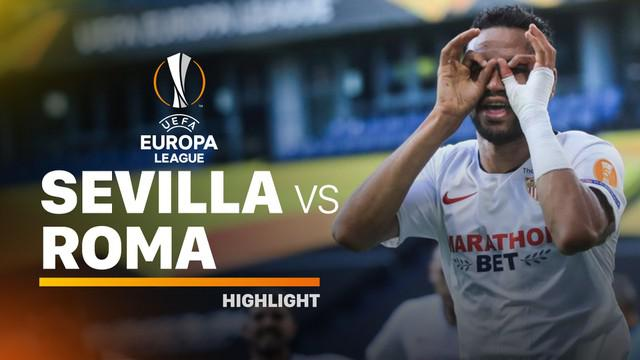 Berita Video Highlights Liga Europa, Sevilla Kalahkan AS Roma 2-0