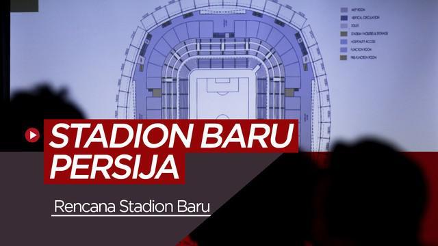 Berita Video Berita Video Persija Dijanjikan Miliki Stadion Tahun 2021