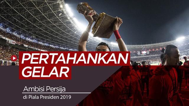 Berita video tentang tekad Persija Jakarta yang ingin mempertahankan gelar juara Piala Presiden.