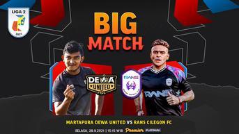 Saksikan di Vidio! Live Streaming Liga 2 2021 Martapura Dewa United vs RANS Cilegon FC