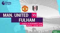 Jadwal Premier League 2018-2019 pekan ke-16, Manchester United vs Fulham. (Bola.com/Dody Iryawan)