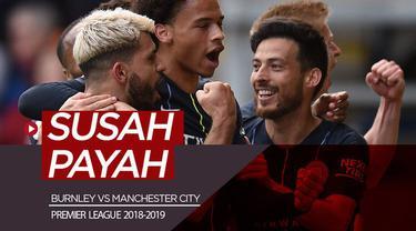 Berita video statistik yang menunjukkan Manchester City tak mudah untuk meraih kemenangan di kandang Burnley, Turf Moor, dalam lanjutan Premier League 2018-2019, Minggu (27/4/2019).
